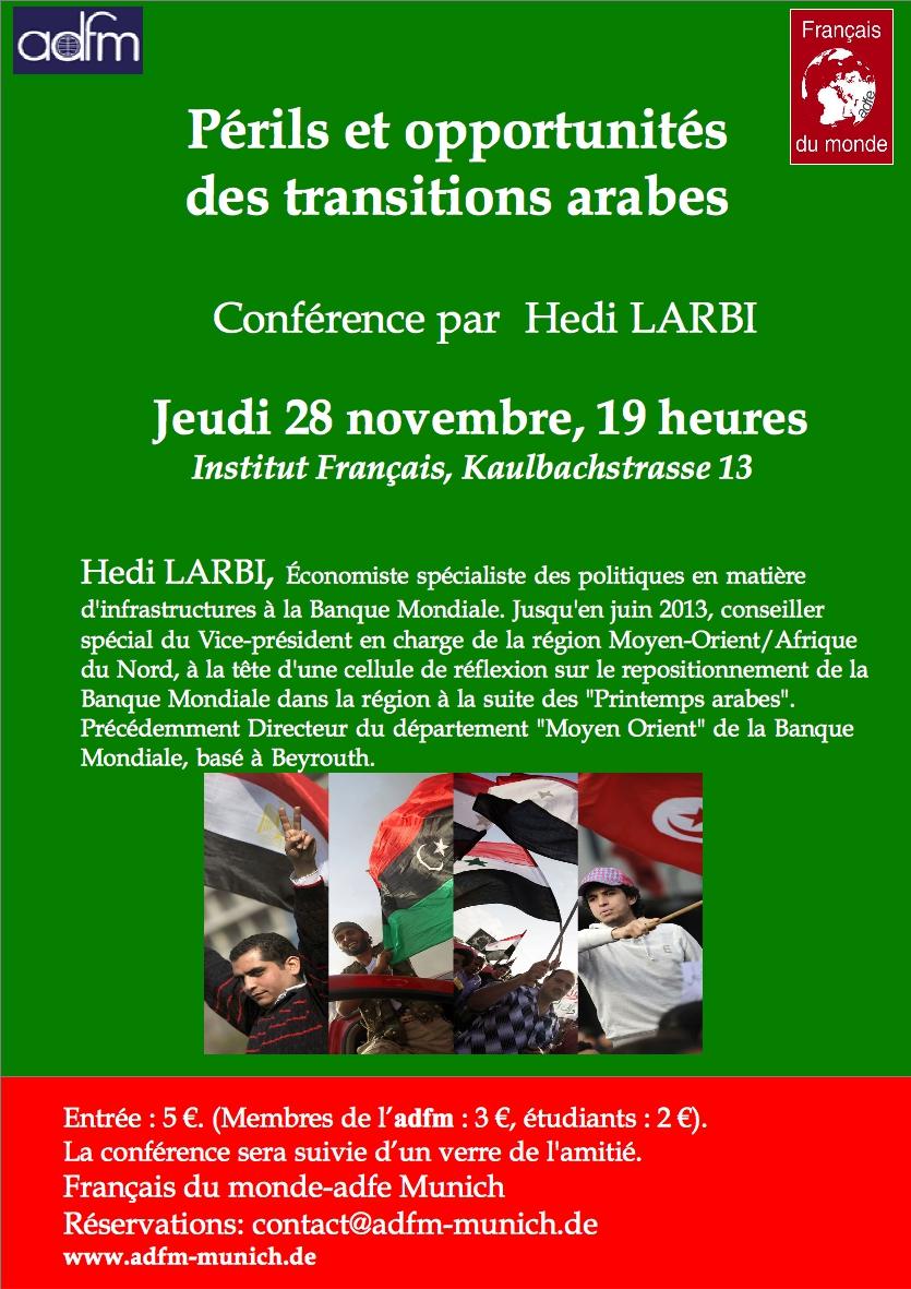 Périls et Opportunités des transitions arabes